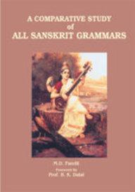 A Comparative Study Of All Sanskrit Grammars