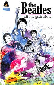 Beatles : All Our Yesterdays