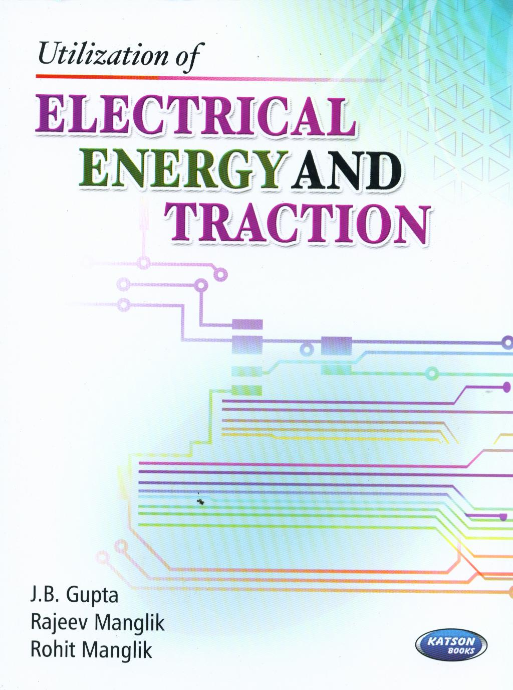 Electrical Energy Utilization Of By Jb Gupta Electronic Device Circuit Images