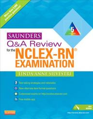 Saunders Q & A Review for the NCLEX-RN® Examination (Silvestri, Saunders Q & A Review for the NCLEX-RN Examination)