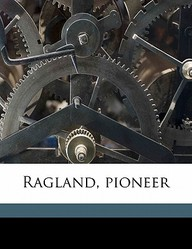 Ragland, Pioneer