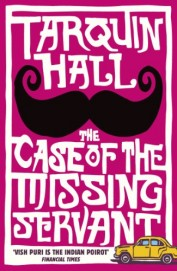Case Of The Missing Servant - Vish Puri Is An Indian Poirot Financial Times