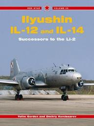 Ilyushin Il-12 And Il-14: Successors To The Li-2, Vol. 25