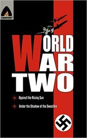 World War Two Against The Raising Sun / World War  Two Under The Shadow Of The Swastika (Combo Pa