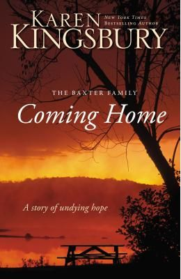 The Coming Home - The Baxter Family: A Story of Undying Hope