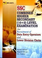 Ssc Combined Higher Secondary 10+2 Level Exams     For Recruitment Of Data Entry Operators & Lowe