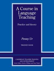 A Course In Language Teaching Trainee Book
