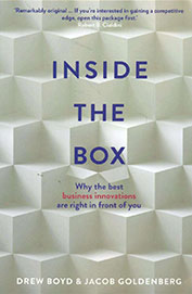 Inside The Box : Why The Best Business Solutions Are Right In Front Of You