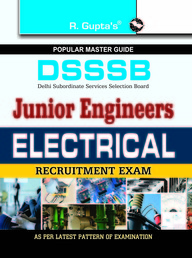 DSSSB-Junior Engineers (Electrical) Exam Guide (for Both Tier-I and Tier-II Exam)