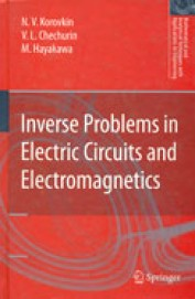 Inverse Problems In Electric Circuits &           Electromagnetics