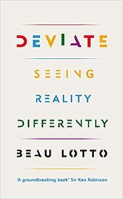 Deviate : The Science Of Seeing Differently