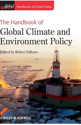 Handbook Of Global Climate & Environment Policy