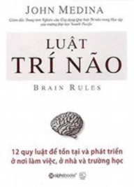 Brain Rules (Vietnamese Edition)