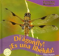 It's a Dragonfly!/Es Una Libelula! (Spanish) price comparison at Flipkart, Amazon, Crossword, Uread, Bookadda, Landmark, Homeshop18