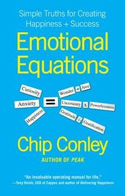 Emotional Equations: Simple Truths For Creating Happiness & Success