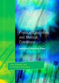 Physical Disabilities And Medical Conditions