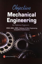 Objective Mechanical Engineering For Diploma       Engineers For Drdo Bhel Dmrc Railways & Other