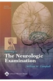 Dejongs The Neurologic Examination
