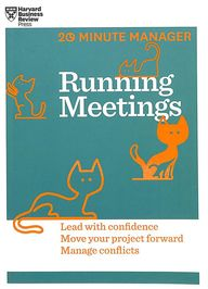 Running Meetings : 20 Minute Manager Series