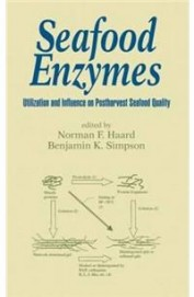 Seafood Enzymes - Utillization & Influence On Postharvest Seafood Quality