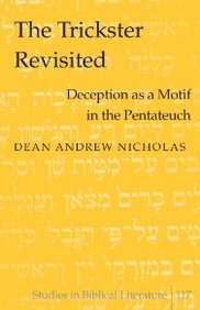 Trickster Revisited: Deception As A Motif In The Pentatech