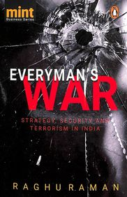 Everyman's War : Strategy, Security and Terrorism in India price comparison at Flipkart, Amazon, Crossword, Uread, Bookadda, Landmark, Homeshop18