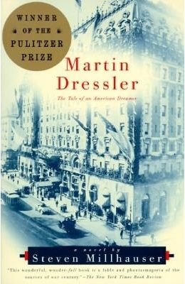 Martin Dressler - The Tale Of An American Dreamer