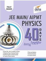 Physics Jee Main/Aipmt 40 Days Score Amplifier