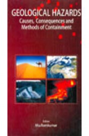 Geological Hazards - Causes Consequences & Methods Of Containment