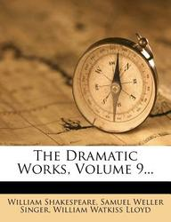 The Dramatic Works, Volume 9...