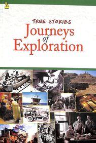 True Stories Journeys Of Exploration