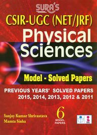 Csir Ugc Net/Jrf Physical Science Model Solved    Papers 2011-2015 : 6 Model Papers