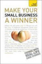 Teach Yourself Make Your Small Business A Winner