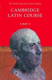 Cambridge Latin Course Unit 1 Student's Text North American Edition