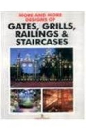 More & More Designs Of Gates Grills Railings & Staircases