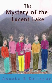 The Mystery of the Lucent Lake (Swapna Mishra Mystery Series) (Volume 5)