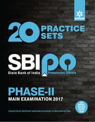 20 Practice Sets Sbi Po Phase 2 Main Examination 2017 : Code J222