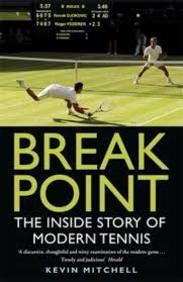 Break Point : The Inside Story Of Modern Tennis