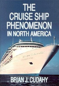 The Cruise Ship Phenomenon In North America
