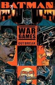 Batman: War Games, Act One - Outbreak
