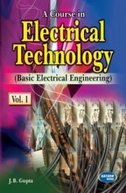 Course In Electrical Technology Vol 1 Basic Electrical Engineering