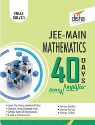Mathematics Jee Main 40 Days Score Amplifier
