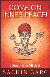 Come on Inner Peace! : I Don't Have All Day! price comparison at Flipkart, Amazon, Crossword, Uread, Bookadda, Landmark, Homeshop18
