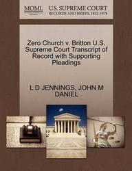 Zero Church v. Britton U.S. Supreme Court Transcript of Record with Supporting Pleadings