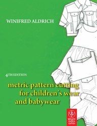 Metric Pattern Cutting For Childrens Wear &        Babywear