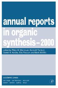 Annual Reports In Organic Synthesis, 2000