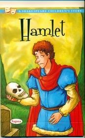 Hamlet : A Shakespeare Childrens Story