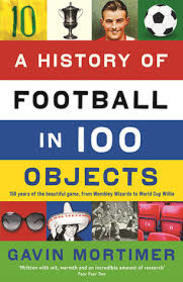 History Of Football In 100 Objects
