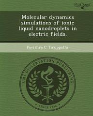 Molecular dynamics simulations of ionic liquid nanodroplets in electric fields.