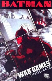 Batman: War Games, Act Three - Endgame